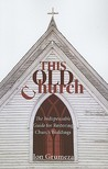 This Old Church: The Indispensable Guide for Restoring Church Buildings