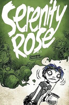 Serenity Rose Volume 2: Goodbye, Crestfallen