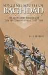 Surging South of Baghdad: The 3d Infantry Division and Task Force MARNE in Iraq, 2007-2008 (Paperback): The 3d Infantry Division and Task Force MARNE in Iraq, 2007-2008