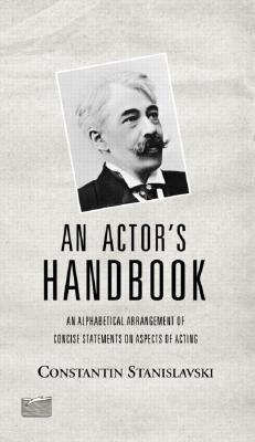 an-actor-s-handbook-an-alphabetical-arrangement-of-concise-statements-on-aspects-of-acting