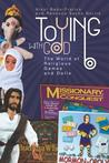 Toying with God: The World of Religious Games and Dolls