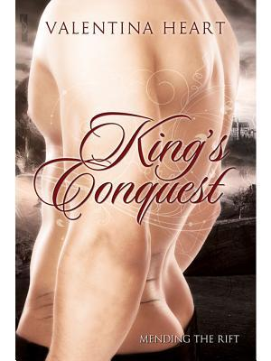 King's Conquest (Mending the Rift #1)