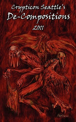 Crypticon Seattles de-Compositions 2011