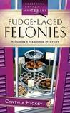 Fudge-Laced Felonies (Summer Meadows Mystery #1)