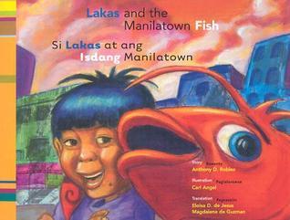 Lakas and the Manilatown Fish/Si Lakas at ang Isdang Manilatown