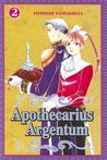 Apothecarius Argentum, Vol. 2