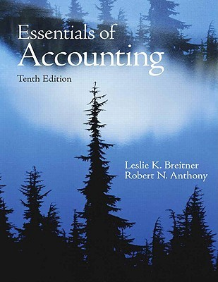 Essentials of Accounting by Leslie K. Breitner