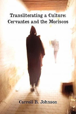 transliterating-a-culture-cervantes-and-the-moriscos