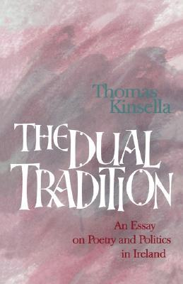 the dual tradition an essay on poetry and politics in by  3195347