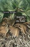 Seasons of the Palm
