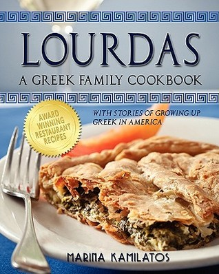 Lourdas: A Greek Family Cookbook