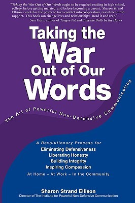 Taking the War Out of Our Words by Sharon Strand Ellison