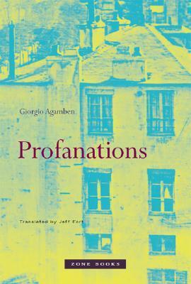 Profanations by Giorgio Agamben
