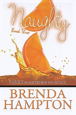 Naughty 3 by Brenda Hampton