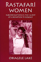 Rastafari Women: Subordination in the Midst of Liberation Theology