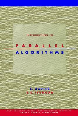 Introduction to Parallel Algorithms (Wiley Series on Parallel and Distributed Computing)