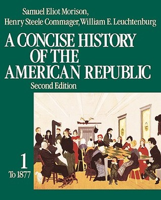 A Concise History of the American Republic: Vol 2