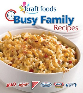 Busy Family Recipes (Kraft Foods)
