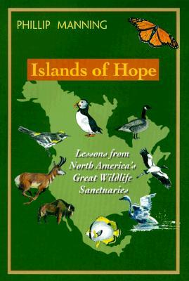 Islands of Hope: Lessons from North America's Great Wildlife Sanctuaries