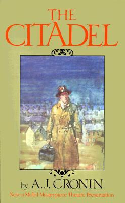 The Citadel by A.J. Cronin
