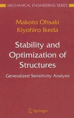 Stability and Optimization of Structures: Generalized Sensitivity Analysis