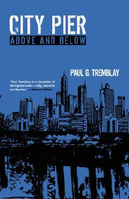 City Pier by Paul Tremblay