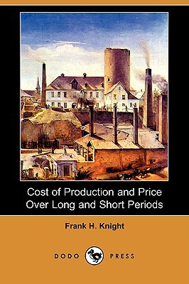 Cost of Production and Price Over Long and Short Periods