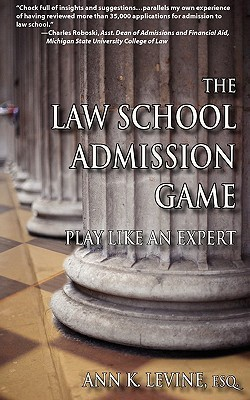 The Law School Admission Game by Ann K. Levine