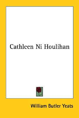 irish nationalism cathleen ni houlihan Cathleen ni houlihan has it helped spread irish nationalism and may produces a love for ireland and introduces cathleen, the daughter of houlihan who.