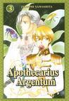 Apothecarius Argentum, Vol. 3