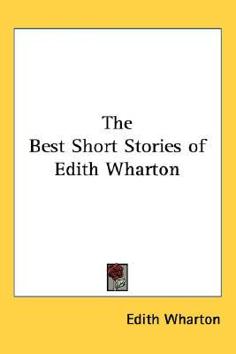 The Best Short Stories of Edith Wharton