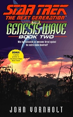 The Genesis Wave: Book 2 of 3(Star Trek: The Next Generation)