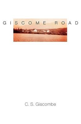 Giscome Road (American Literature Series)