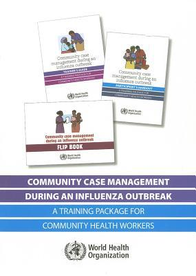 Community Case Management During an Influenza Outbreak: A Training Package for Community Health Workers