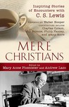 Mere Christians: ...