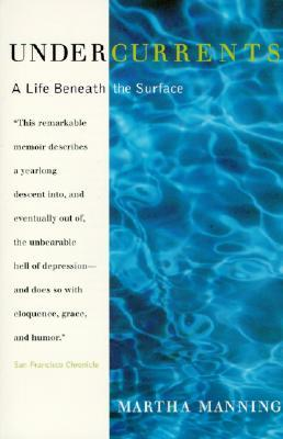 Undercurrents: A Life Beneath the Surface