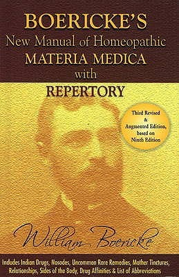 New Manual of Homoeopathic Materia Medica and Repertory with Relationship of Remediesincluding Indian Drugs, Nosodes Uncommon, Rare Remedies, Mother Tinctures, Relationship, Sides of the Body, Drug