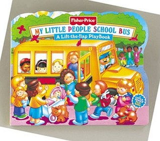 Fisher Price School Bus Lift the Flap by Doris Tomaselli