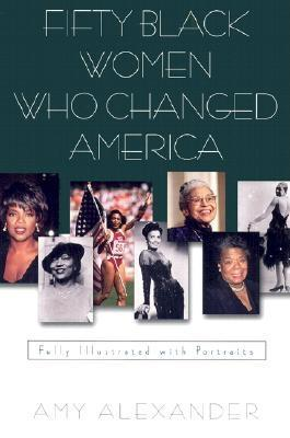 Fifty Black Women Who Changed America