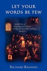 Let Your Words Be Few: Symbolism of Speaking and Silence Among Seventeenth-Century Quakers