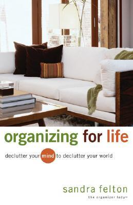 Download Organizing For Life Declutter Your Mind To Declutter