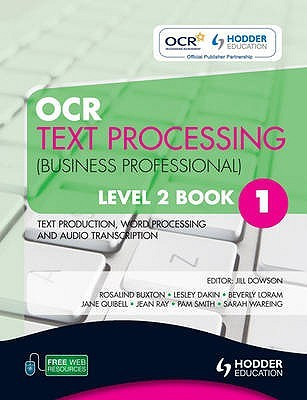 OCR Text Processing (Business Professional). Book 1, Level 2. Text Production, Word Processing and Audio Transcription