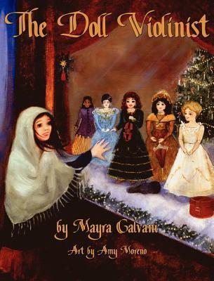 The Doll Violinist by Mayra Calvani