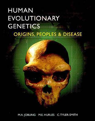Human Evolutionary Genetics: Origins, Peoples & Disease