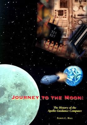 Journey to the Moon: The History of the Apollo Guidance Computer