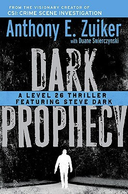 Dark Prophecy by Anthony E. Zuiker