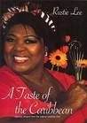Rustie Lee - A Taste of the Caribbean