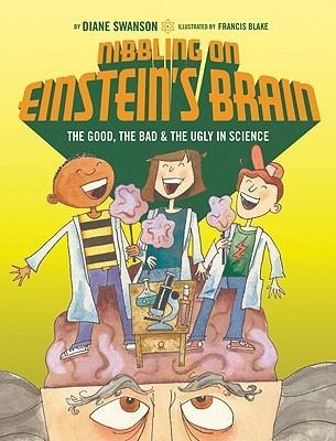 Nibbling on Einstein's Brain by Diane Swanson