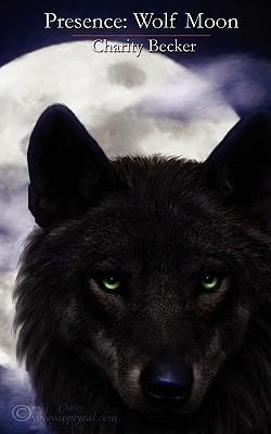 El libro de Presence: Wolf Moon autor Charity Becker PDF!