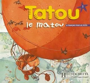 Tatou Le Matou 1:  Livre De L'élève